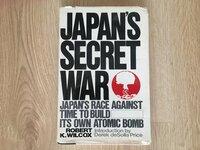 """JAPANS SECRET WAR"" AUTORIUS ROBERT K. WILCOX"