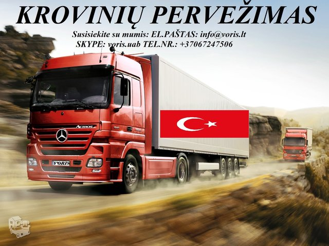 KROVINIŲ GABENIMAS : į Turkiją, iš Turkijos