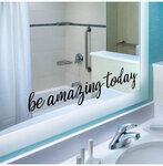 """Sienos lipdukas """"Be Amazing Today"""""""