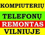 Kompiuterių ir Telefonų REMONTAS VILNIUJE